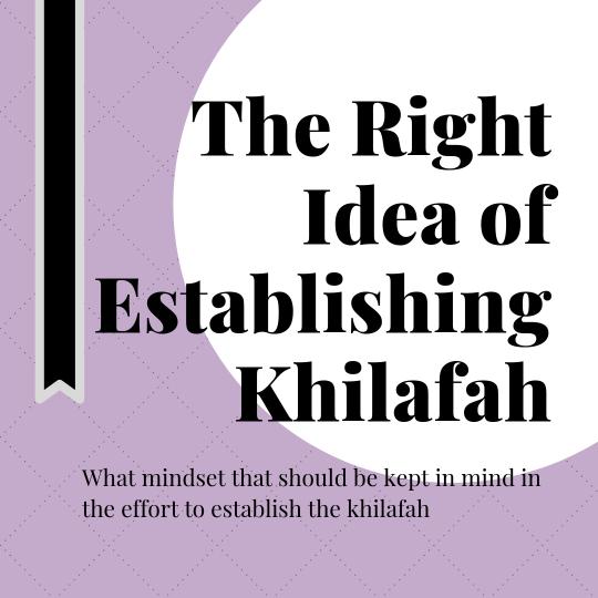 should muslims establish khilafah